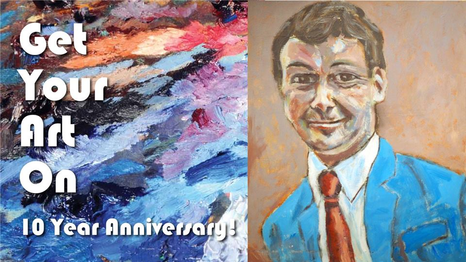 10th anniversary Get Your Art On